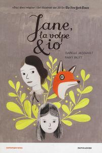 Libro Jane, la volpe & io Isabelle Arsenault , Fanny Britt