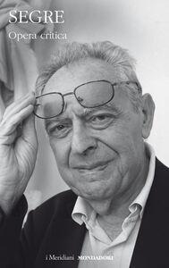 Libro Opera critica Cesare Segre