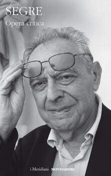 Opera critica - Cesare Segre - copertina