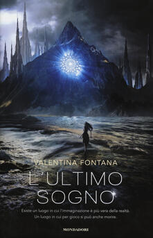 L' ultimo sogno - Valentina Fontana - copertina