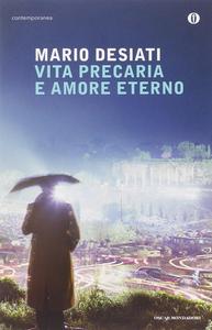 Libro Vita precaria e amore eterno Mario Desiati