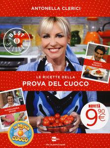 Libro Le ricette della Prova del cuoco Antonella Clerici , Alessandra Spisni , Sergio Barzetti