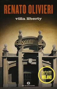 Foto Cover di Villa Liberty. I gialli di Milano, Libro di Renato Olivieri, edito da Mondadori