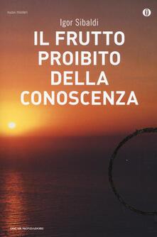 Il frutto proibito della conoscenza - Igor Sibaldi - copertina