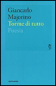 Libro Torme di tutto Giancarlo Majorino