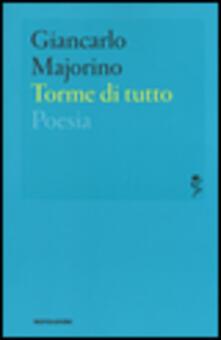 Torme di tutto - Giancarlo Majorino - copertina