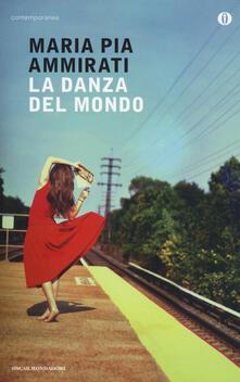 La danza del mondo - Maria Pia Ammirati - copertina