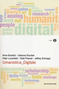 Foto Cover di Umanistica digitale, Libro di  edito da Mondadori