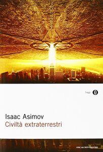 Foto Cover di Civiltà extraterrestri, Libro di Isaac Asimov, edito da Mondadori