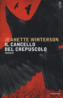 Il cancello del crepuscolo - Jeanette Winterson - copertina
