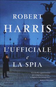 Libro L' ufficiale e la spia Robert Harris