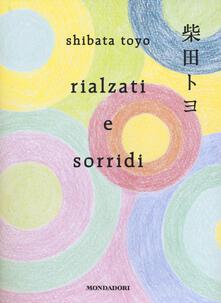 Rialzati e sorridi - Toyo Shibata - copertina