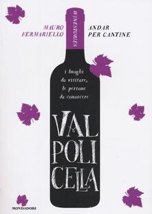 Valpolicella. Andar per cantine. Winestories.pdf