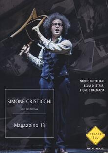 Magazzino 18. Storie di italiani esuli dIstria, Fiume e Dalmazia.pdf