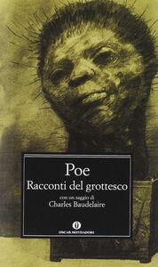 Libro Racconti del grottesco Edgar Allan Poe