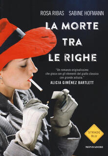 La morte tra le righe - Rosa Ribas,Sabine Hofmann - copertina
