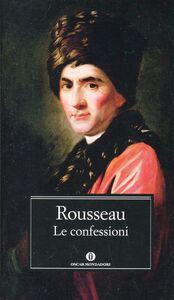 Libro Le confessioni Jean-Jacques Rousseau