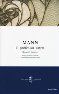 Libro Il professor Unrat (L'angelo azzurro) Heinrich Mann