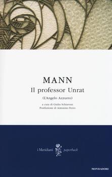 Il professor Unrat (L'angelo azzurro) - Heinrich Mann - copertina