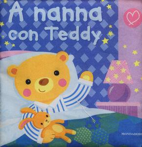 Foto Cover di A nanna con Teddy, Libro di  edito da Mondadori