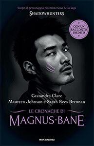 Foto Cover di Le Cronache di Magnus Bane, Libro di AA.VV edito da Mondadori