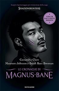 Libro Le Cronache di Magnus Bane Cassandra Clare , Maureen Johnson , Sarah Rees Brennan