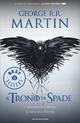 Il trono di spade. Libro quarto delle Cronache del ghiaccio e del fuoco. Vol. 4: Il dominio della regina-L'ombra della profezia.