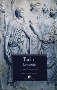 Libro Le storie. Testo latino a fronte P. Cornelio Tacito