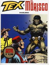 Diablero! Tex e El Morisco. Vol. 2