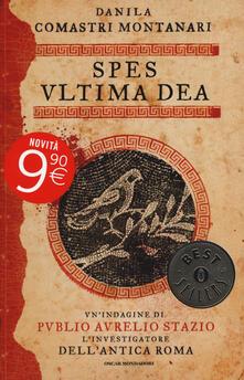 Spes, ultima dea - Danila Comastri Montanari - copertina