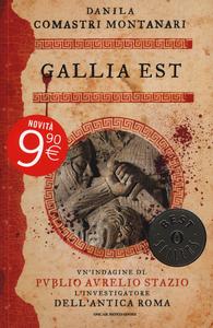 Libro Gallia est Danila Comastri Montanari