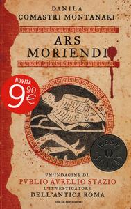 Libro Ars moriendi. Indagine a Pompei Danila Comastri Montanari