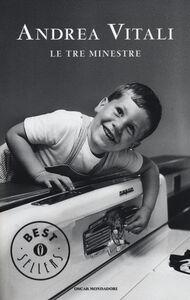 Foto Cover di Le tre minestre, Libro di Andrea Vitali, edito da Mondadori
