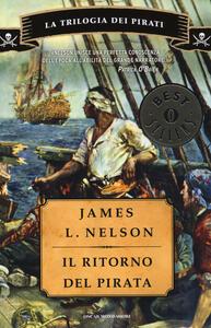 Il ritorno del pirata. La trilogia dei pirati