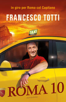 Roma 10 - Francesco Totti - copertina