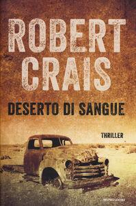 Libro Deserto di sangue Robert Crais