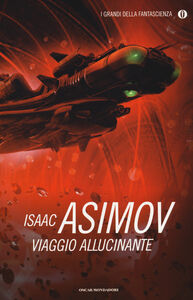 Libro Viaggio allucinante Isaac Asimov