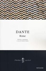 Foto Cover di Rime. Ediz. commentata, Libro di Dante Alighieri, edito da Mondadori