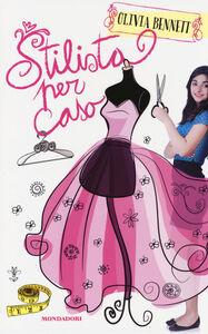 Foto Cover di Stilista per caso. Stargirl, Libro di Olivia Bennet, edito da Mondadori