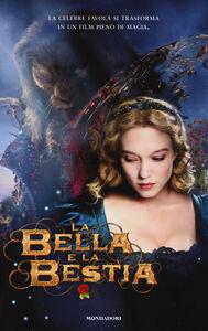 Foto Cover di La bella e la Bestia, Libro di Vanessa Rubio-Barreau, edito da Mondadori