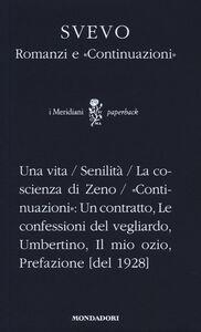 Libro Romanzi e «Continuazioni» Italo Svevo
