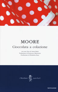 Libro Cioccolata a colazione Pamela Moore
