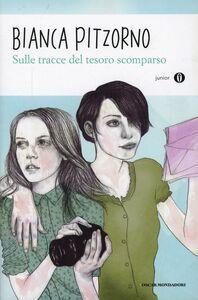 Libro Sulle tracce del tesoro scomparso Bianca Pitzorno