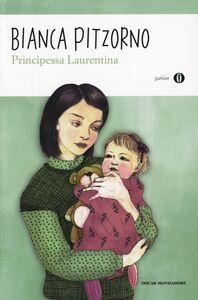 Foto Cover di Principessa Laurentina, Libro di Bianca Pitzorno, edito da Mondadori