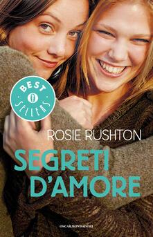Segreti d'amore - Rosie Rushton - copertina