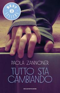 Libro Tutto sta cambiando Paola Zannoner