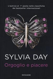 Foto Cover di Orgoglio e piacere, Libro di Sylvia Day, edito da Mondadori