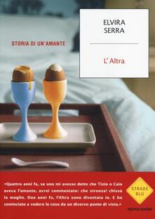 L' Altra. Storia di un'amante - Elvira Serra - copertina