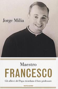 Promoartpalermo.it Maestro Francesco. Gli alunni del papa ricordano il loro professore Image