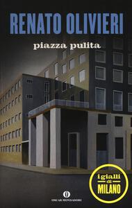 Piazza pulita. I gialli di Milano
